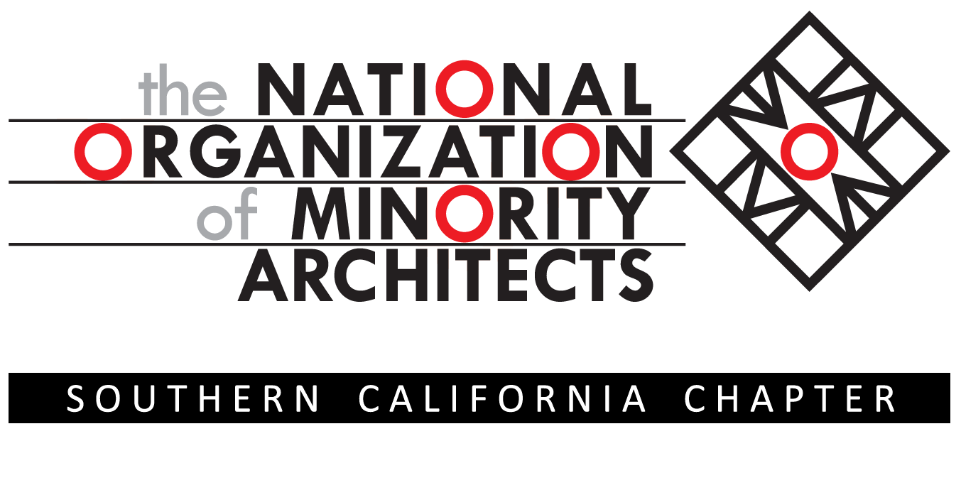 SoCal NOMA (The Southern California chapter of the National Organization of Minority Architects)